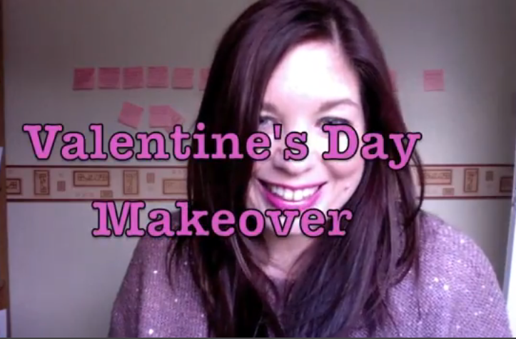 A Valentines Day Makeover!