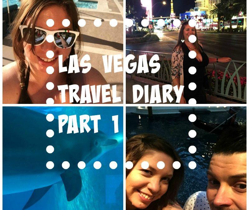 Las Vegas 2015 Travel Diary – Part 1