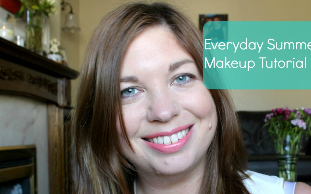 Everyday Summer Make Up Look