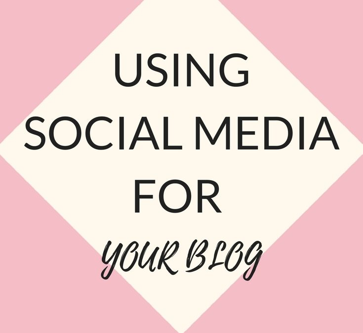 Using Social Media Platforms for Your Blog