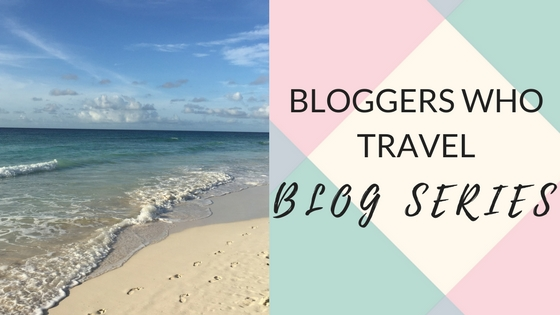 The Bloggers Who Travel Series