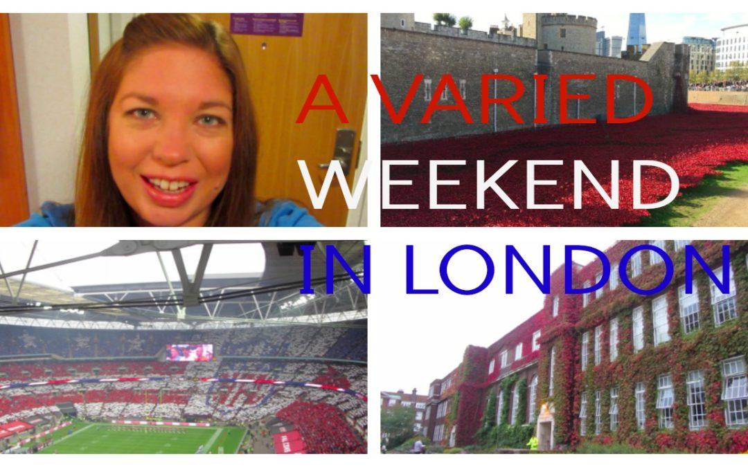 A Varied Weekend In London