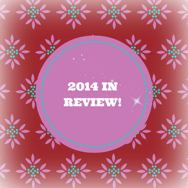 2014 IN REVIEW!