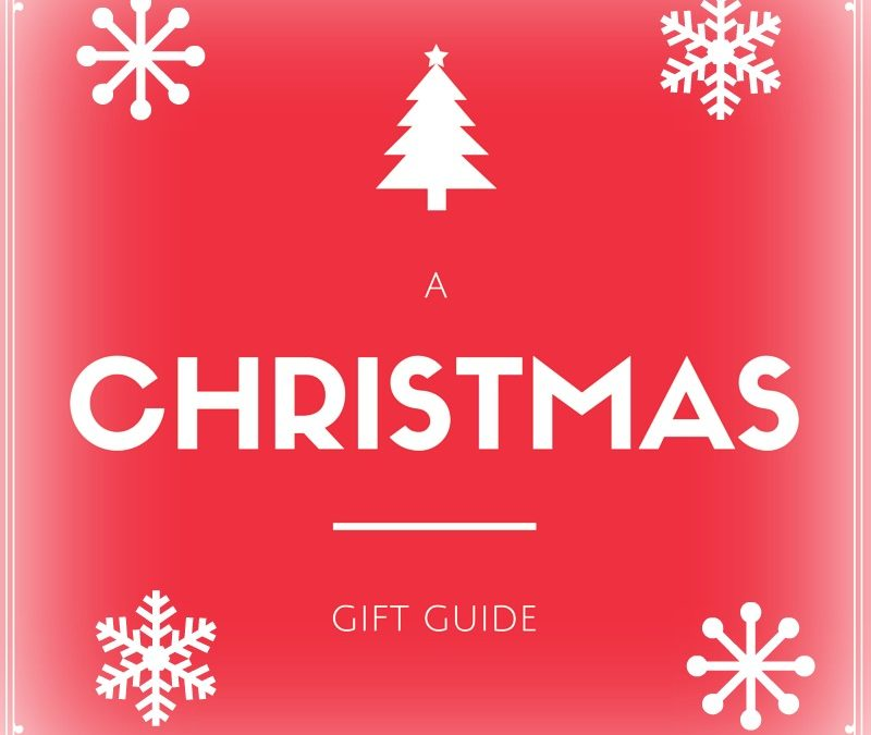 A Christmas Gift Guide