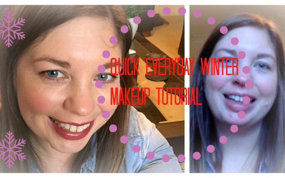 Quick Everyday Winter Makeup Tutorial