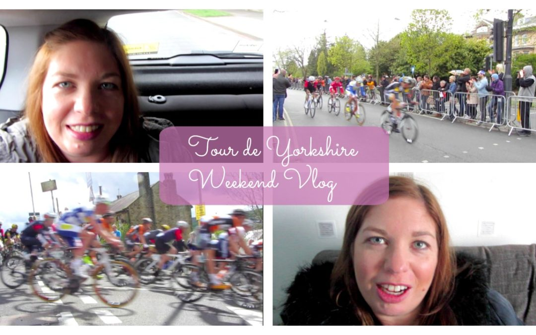 My Tour de Yorkshire Weekend!