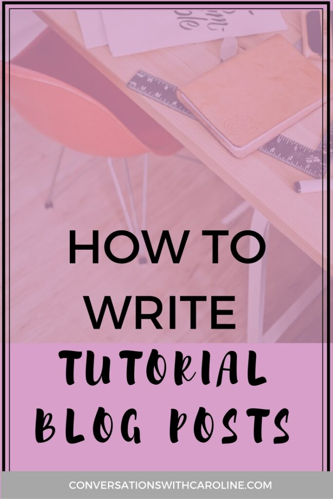 How to write tutorial blog posts