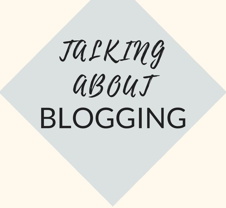 Talking About Blogging
