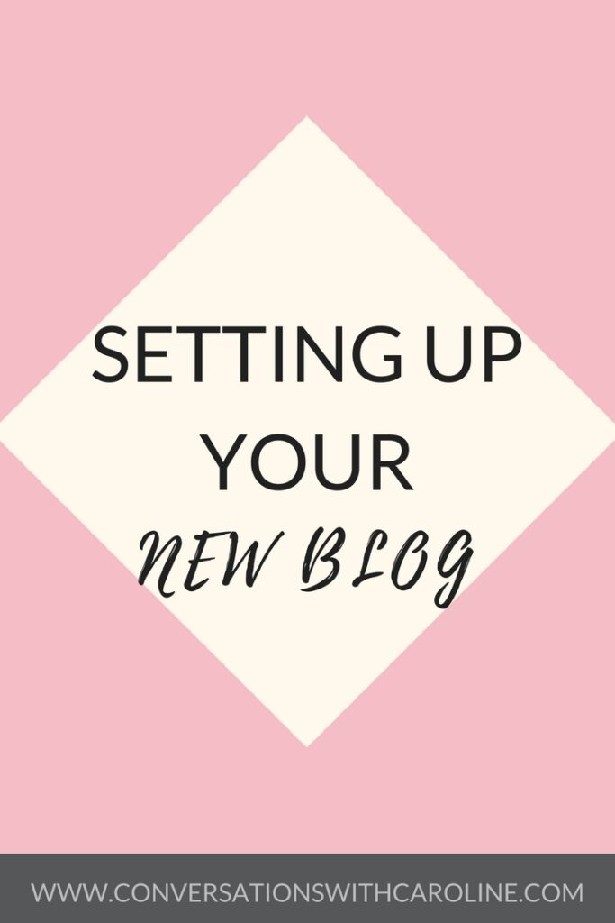 Setting up your new blog