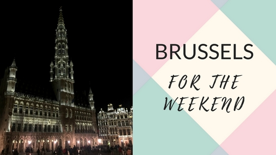 Brussels for the Weekend