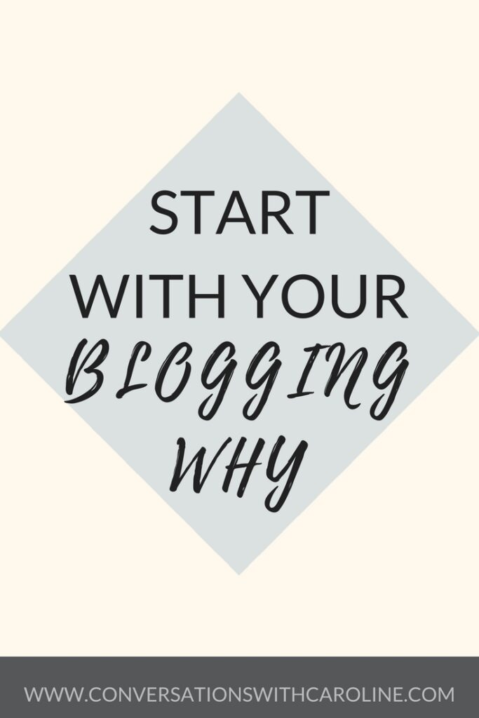 Start with your blogging why